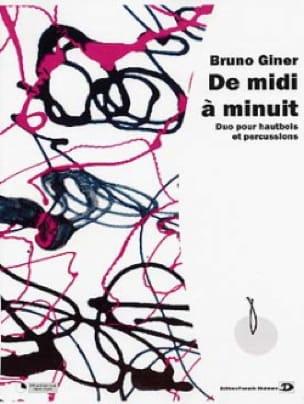 De midi a minuit - Bruno Giner - Partition - laflutedepan.com