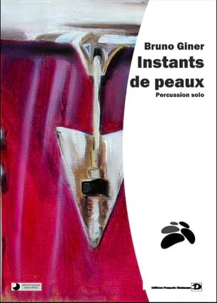 Bruno Giner - Instants of skins - Sheet Music - di-arezzo.co.uk