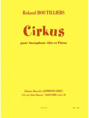 Roland Boutilliers - Cirkus - Partition - di-arezzo.fr