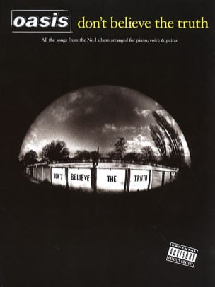 Don't Believe The Truth - Oasis - Partition - laflutedepan.com
