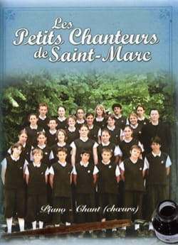 Les Petits Chanteurs de Saint-Marc - The little singers of Saint-Marc - Sheet Music - di-arezzo.com