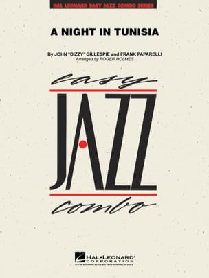Gillespie John / Paparelli Frank - A Night In Tunisia. Jazz Combo - Sheet Music - di-arezzo.com