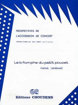 Le Triomphe du Petit Poucet - Marcel Landowski - laflutedepan.com