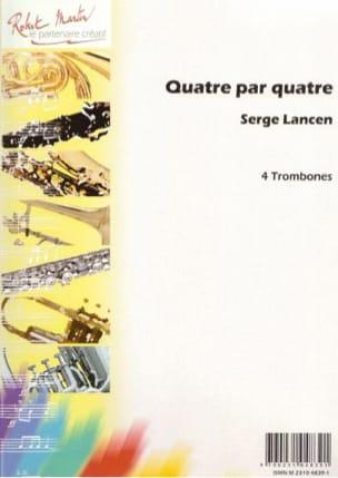 Serge Lancen - Quatre Par Quatre - Partition - di-arezzo.fr