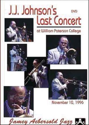 J.J. Johnson - DVD - J.J Johnson's Last Concert - Partition - di-arezzo.fr