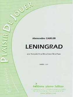 Leningrad Alexandre Carlin Partition Trompette - laflutedepan