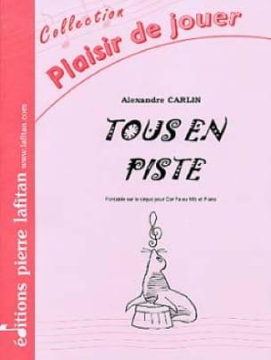 Alexandre Carlin - Tous en piste - Partition - di-arezzo.fr