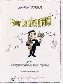 Jean-Paul Gorisse - Pour te dire merci - Partition - di-arezzo.fr