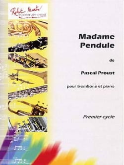 Pascal Proust - Madame Pendule - Partition - di-arezzo.fr