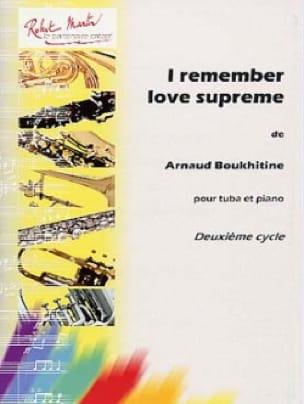 Arnaud Boukhitine - Ich erinnere mich an die Liebe Supreme - Noten - di-arezzo.de