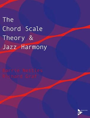 Barrie Nettles & Richard Graf - The Chord Scale Theory - Jazz Harmony - Sheet Music - di-arezzo.co.uk