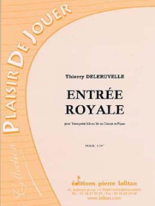 Thierry Deleruyelle - Entrée Royale - Partition - di-arezzo.fr