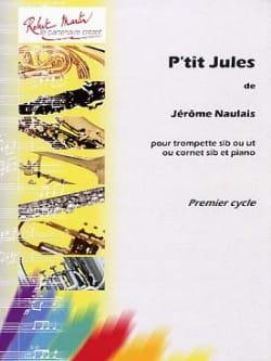 P'tit Jules - Jérôme Naulais - Partition - laflutedepan.com