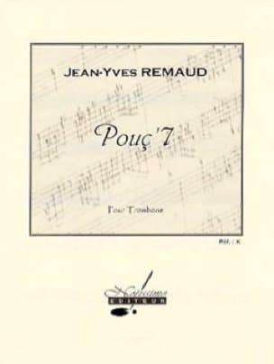 Pouç' 7 - Jean-Yves Remaud - Partition - Trombone - laflutedepan.com