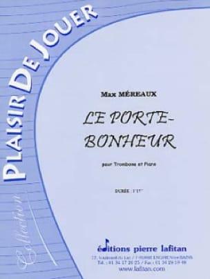 Max Méreaux - Le Porte-Bonheur - Partition - di-arezzo.fr