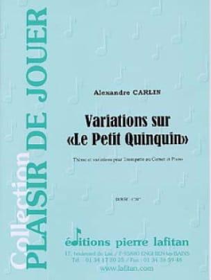 Alexandre Carlin - Variations on the little quinquin - Sheet Music - di-arezzo.com
