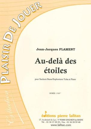 Jean-Jacques Flament - Au Delà Des Etoiles - Partition - di-arezzo.fr