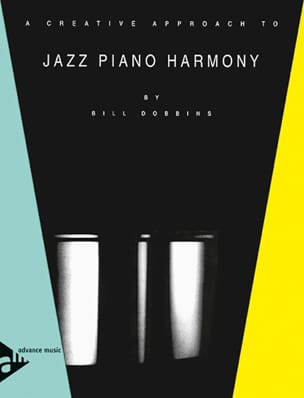 Bill Dobbins - Un enfoque creativo para Jazz Piano Harmony - Partitura - di-arezzo.es