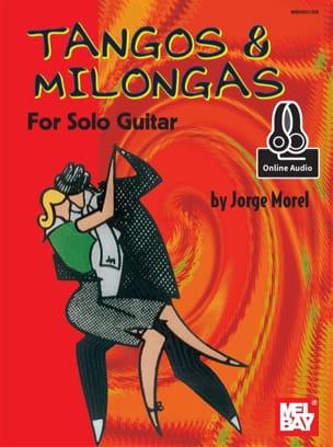 Jorge Morel - Tangos & Millongas For Solo Guitar - Partition - di-arezzo.fr