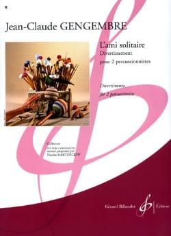 Jean-Claude Gengembre - L' Ami Solitaire - Partition - di-arezzo.fr
