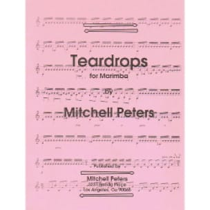 Teardrops For Marimba - Mitchell Peters - Partition - laflutedepan.com