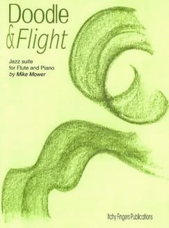 Doodle & Flight - Jazz Suite Mike Mower Partition laflutedepan