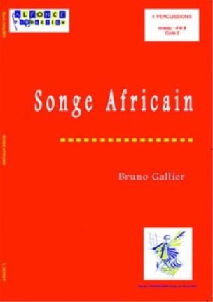 Bruno Gallier - Songe Africain - Partition - di-arezzo.fr