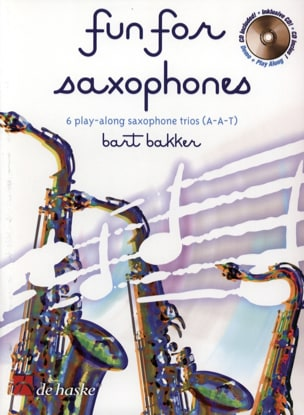 Fun For Saxophones Bart Bakker Partition Saxophone - laflutedepan
