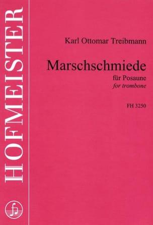 Karl Ottoma Treibmann - Marschschmiede - Partition - di-arezzo.fr