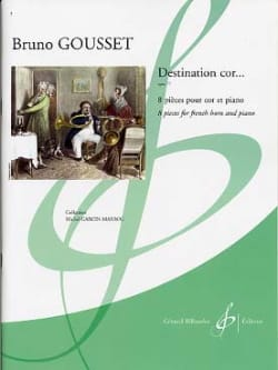 Bruno Gousset - Destination Cor ... Opus 77 - Sheet Music - di-arezzo.co.uk