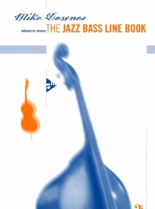 Mike Downes - The Jazz Bass Line Book - Partition - di-arezzo.fr