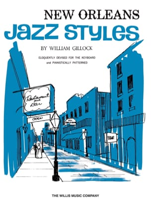 William Gillock - New Orleans Jazz Styles - Late Intermediate Level - Partition - di-arezzo.fr