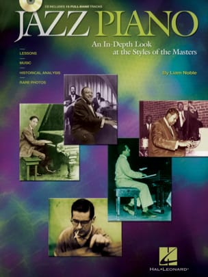 Liam Noble - Jazz Piano - An In-Depth Look At The Styles Of The Masters - Partition - di-arezzo.fr