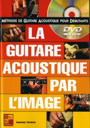La Guitare Acoustique Par L' Image Emmanuel Devignac laflutedepan