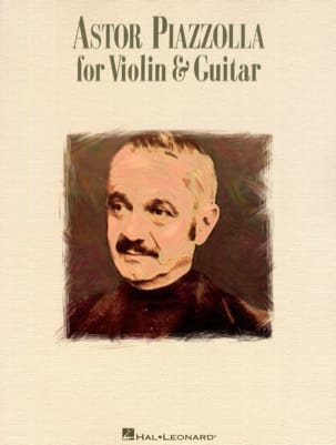 Astor Piazzolla - Astor Piazzolla for violin - guitar - Sheet Music - di-arezzo.co.uk