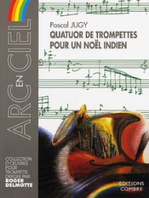 Pascal Jugy - Trumpet Foursome For An Indian Christmas - Sheet Music - di-arezzo.co.uk