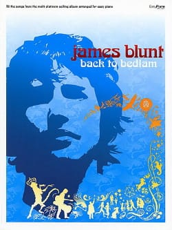 James Blunt - Back To Bedlam. Easy Piano - Sheet Music - di-arezzo.co.uk