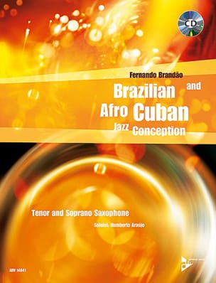 Brazilian And Afro-Cuban Jazz Conception Fernando Brandao laflutedepan