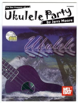 Jerry Moore - Ukulele Party - Sheet Music - di-arezzo.com