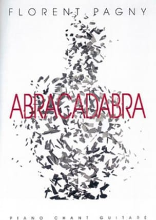 Florent Pagny - Abracadabra - Sheet Music - di-arezzo.co.uk