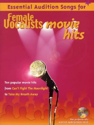 - Essential Audition Songs For Female Vocalists - Movie Hits - Partition - di-arezzo.fr