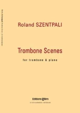 Roland Szentpali - Trombone Scenes - Partition - di-arezzo.fr