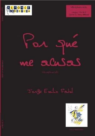 Jorge Emilio Fadul - Por Qué Me Acusas - Partition - di-arezzo.fr