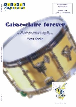 Yves Carlin - Snare drum forever - 13 Etudes - Sheet Music - di-arezzo.co.uk