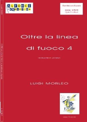 Luigi Morleo - Oltre la Linea Di Fuoco 4 - Partition - di-arezzo.fr