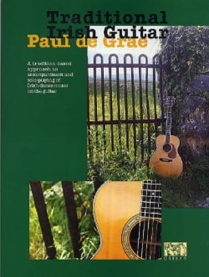Paul De Grae - Traditional Irish Guitar - Partition - di-arezzo.fr