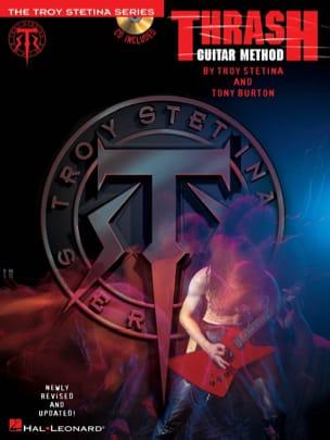 Stetina Troy / Burton Tony - Thrash Guitar Method - Partition - di-arezzo.fr