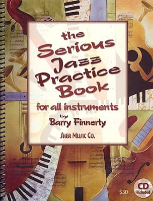 Barry Finnerty - The Serious Jazz Practice Book - Partition - di-arezzo.co.uk