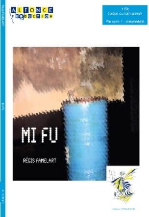 Régis Famelart - Mi Fu - Sheet Music - di-arezzo.com