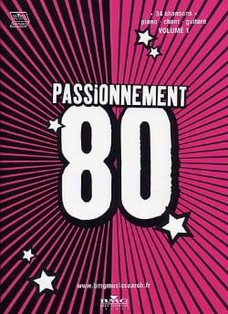- Passionnement 80 volume 1 - Partition - di-arezzo.fr